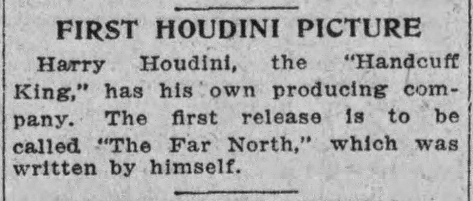 Wild about harry november 2014 the title the far north might have been an attempt by houdini to link his film in the minds of moviegoers to the popular 1920 dw griffith movie fandeluxe Gallery