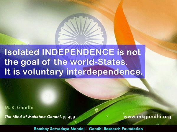 Mahatma Gandhi Quotes on Independence