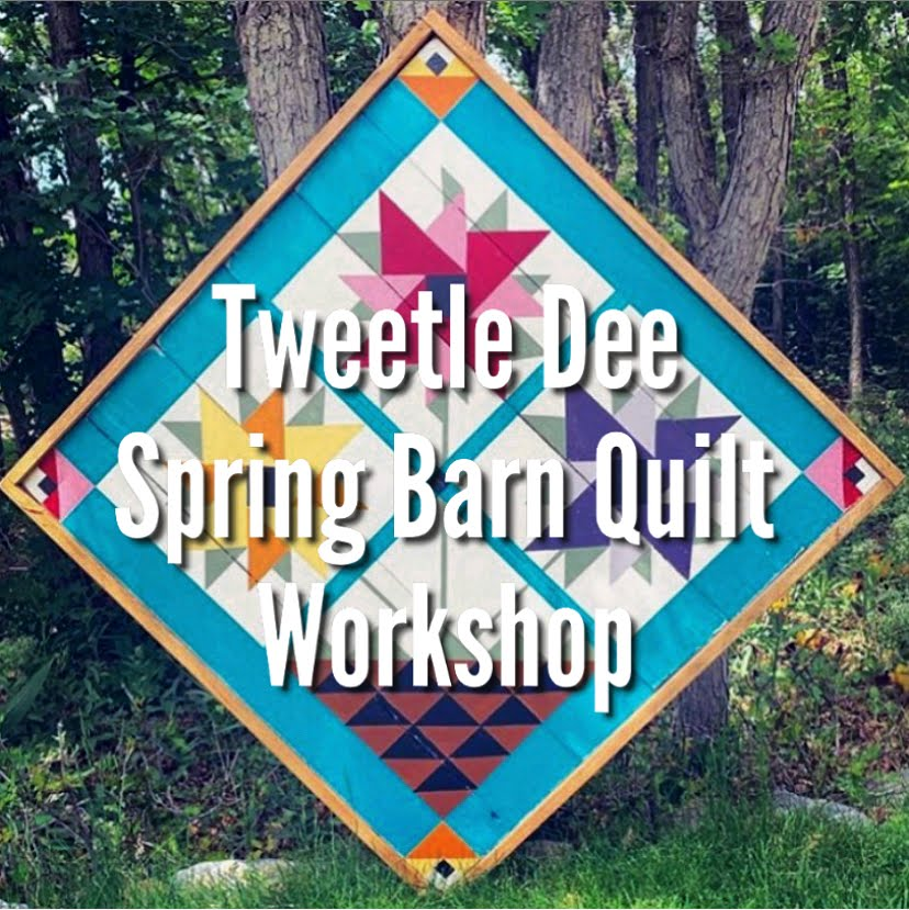 Tweetle Dee Spring Workshop
