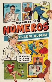 Todo está en los números / Claudi Alsina.