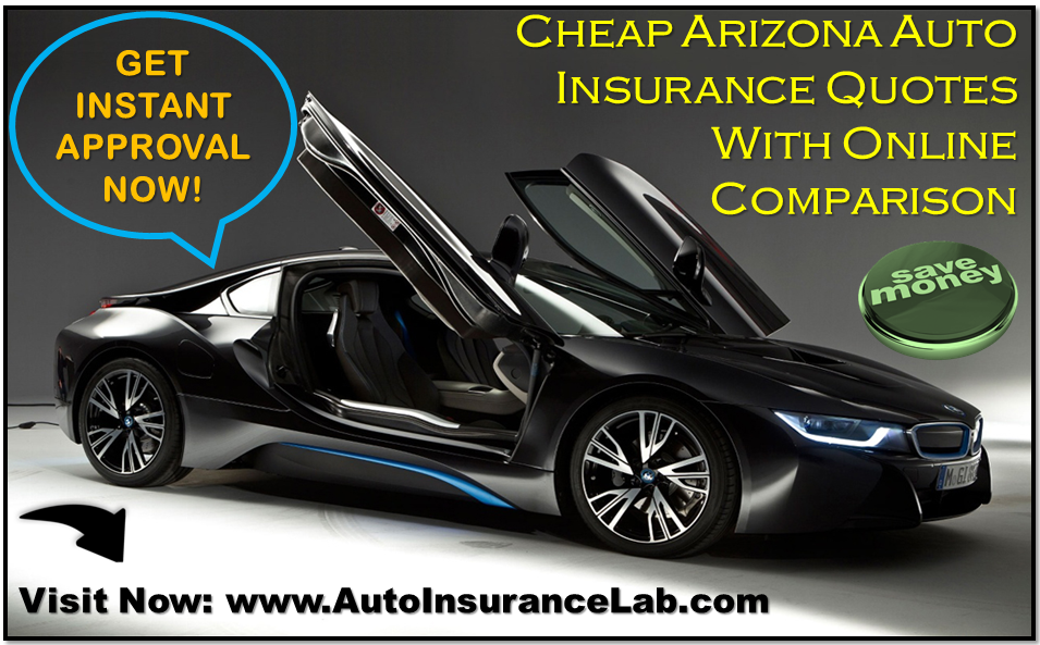Cheap Arizona Auto Insurance With Cheap Car Insurance Companies In     Cheap Arizona Auto Insurance Quotes Online