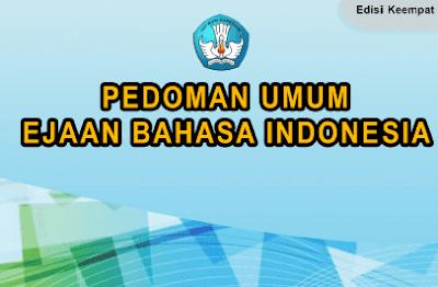 Buku Pedoman Umum Ejaan Bahasa Indonesia