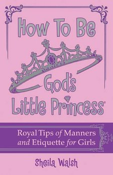 Jewels Treasures How To Be God S Little Princess Book Review