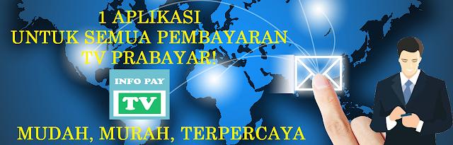 Info Pay TV Aplikasi Android Untuk Beli Paket TV Prabayar