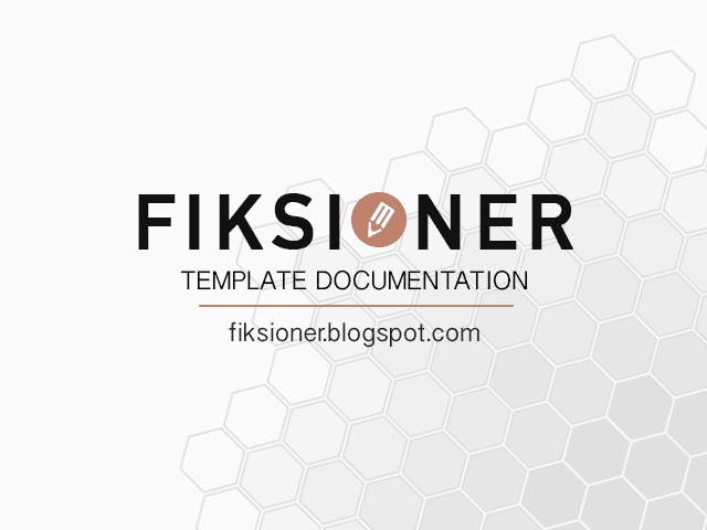 Fiksioner Free Personal Blogger Template Documentation