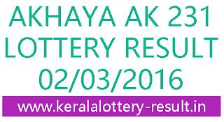 Kerala lottery result, Akshaya Lottery result, Akshay AK-231 lottery result, Todays Akshaya Ak231 Lottery result, Kerala lotteries Akshaya AK 231 result, Kerala state akshaya lottery result today2-3-2016, AkshayaAK231 lottery result, Kerala lotteries akshaya AK-231 result, Check online akshay lottery today AK 231