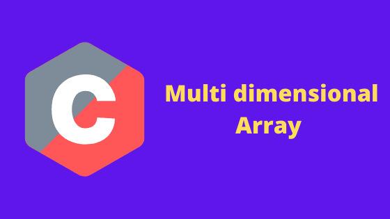 Multi dimensional array c programming hindi tutorials