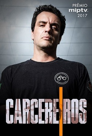 Carcereiros Séries Torrent Download onde eu baixo