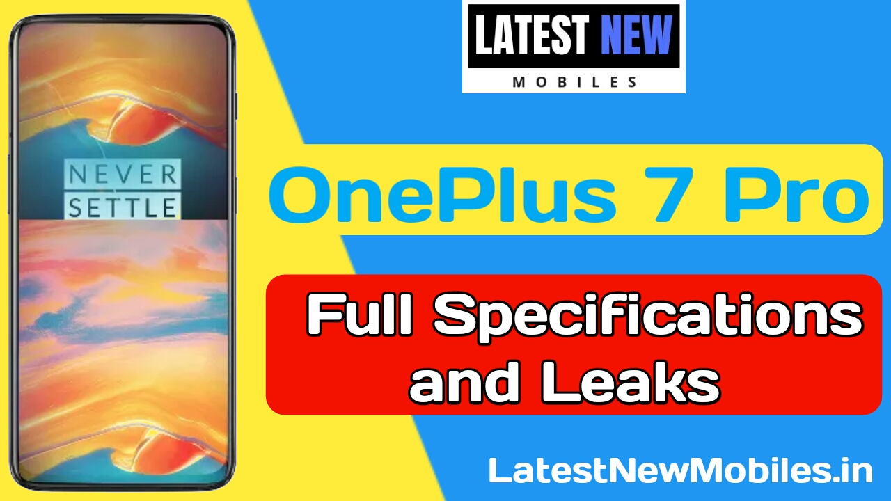 OnePlus 7 Pro full specifications, price in India, Launch