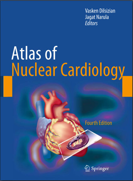 Atlas of Nuclear Cardiology, 4th Edition PDF (Sep 18, 2013)