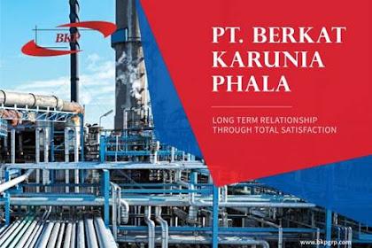 Lowongan Kerja PT. Berkat Karunia Phala Pekanbaru Oktober 2018