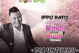 Lirik Lagu Dia Untukku – Ippo Hafiz Kutipan Lirik Lagu