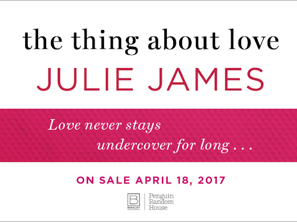The Thing About Love by Julie James | Review + Excerpt