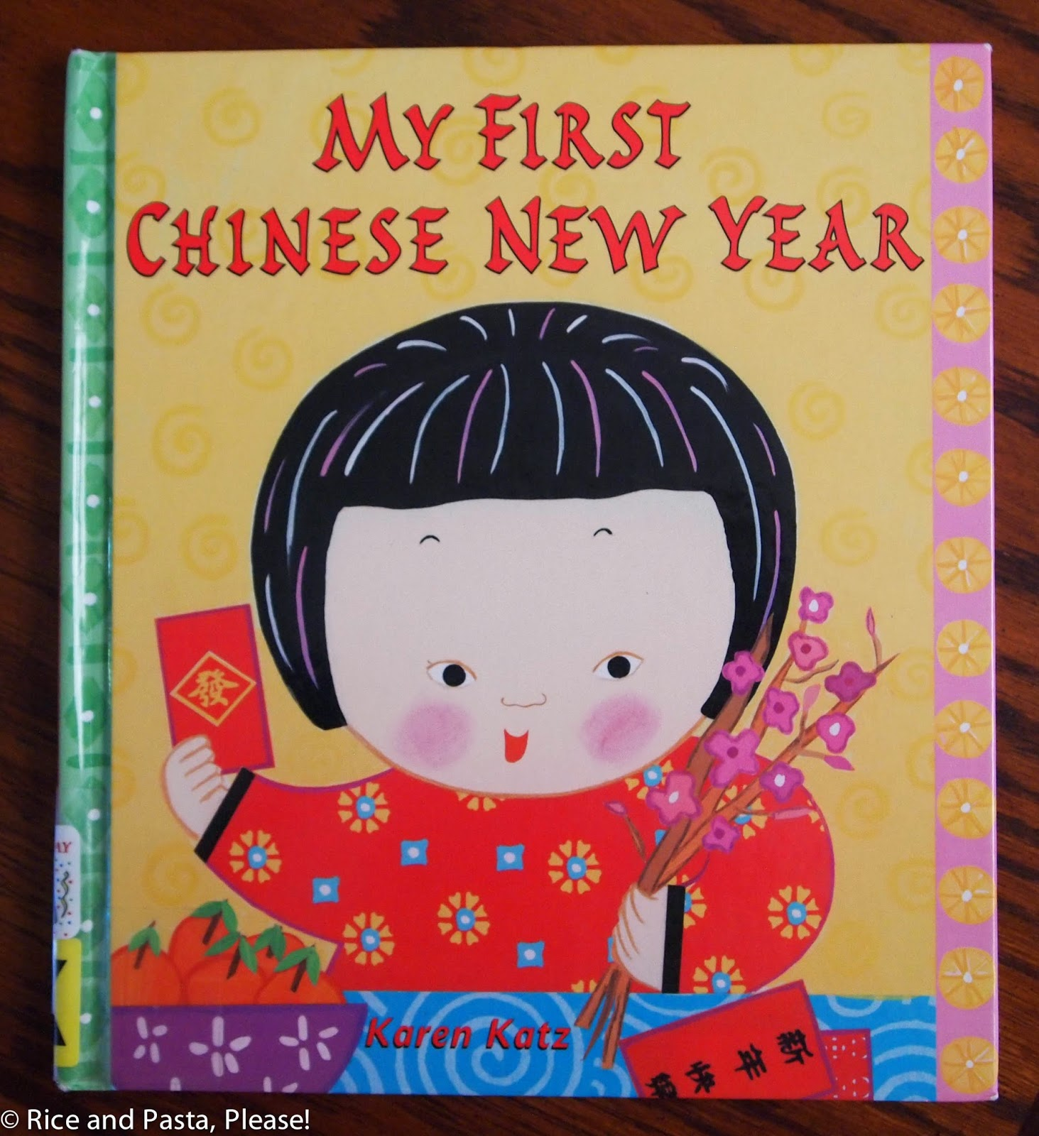 Rice And Pasta Please Chinese New Year Books For Kids