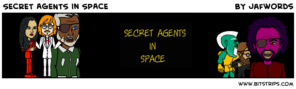 Secret Agents in Space