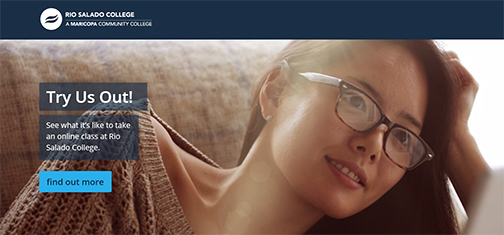 Image of a young woman lounging on her couch using her laptop.  Rio Salado and Maricopa Community Colleges logo.  Text: Try Us Out!  See what it's like to take an online class at Rio Salado College.  Find out more.