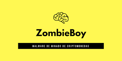ZombieBoy, nuevo malware de minado de criptomonedas