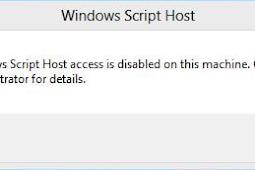 Cara Mengatasi Windows Script Host access is disabled on this machine Di Windows