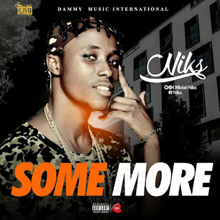 "Download Music: Niks - ""Some More """