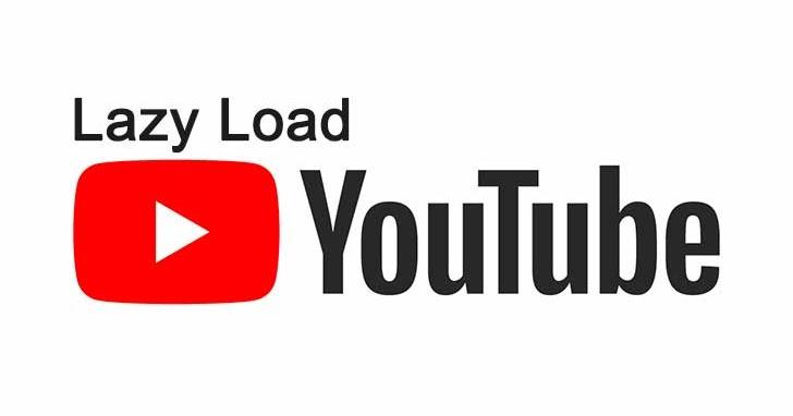 Cara Lazy load Video YouTube di Blog