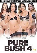 Pure Bush 4 xXx (2016)