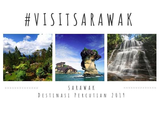 5 Sebab Utama Sarawak Wajib Jadi Destinasi Percutian Anda.