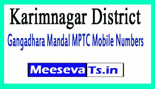 Gangadhara Mandal MPTC Mobile Numbers List Karimnagar District in Telangana State