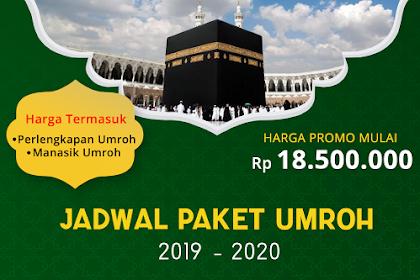 Jadwal Umroh Tahun 2019 - 2020 Biaya Paket Murah ada Promo