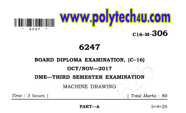 MACHINE DRAWING PREVIOUS QUESTION PAPER C-16 DME OCT/NOV-2017