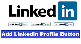 How to Add Linkedin Profile Button to Blogger with Pictures