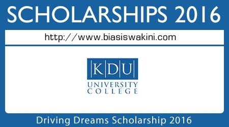 KDU University College Driving Dreams Scholarship 2016