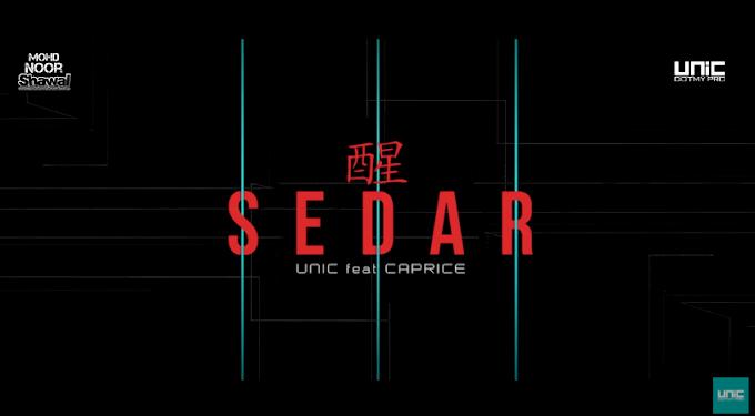 Lirik UNIC - Sedar (feat. Caprice)