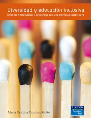 DIVERSIDAD Y EDUCACIÓN INCLUSIVA - Enfoques metodológicos y estrategias para una enseñanza colaborativa