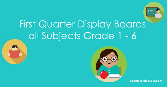 First Quarter Display Boards All Subjects Grade 1 6