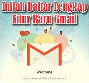 Diperbarui, Inilah Daftar Lengkap Fitur Baru Gmail