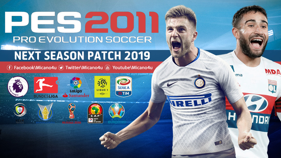 PES 2011 Next Season Patch 2019 - Released 22.10.2018
