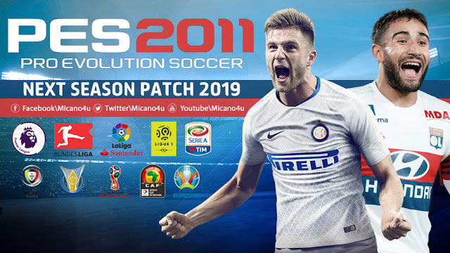 PES 2011 Next Season Patch 2019 - Released 22 10 2018 - Micano4u