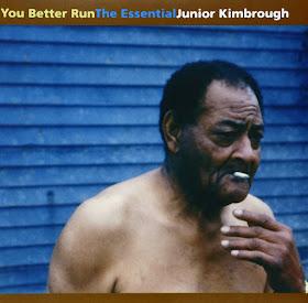Junior Kimbrough's You Better Run