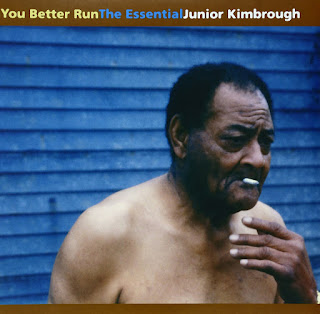 Junior Kimbrough's You Better Run