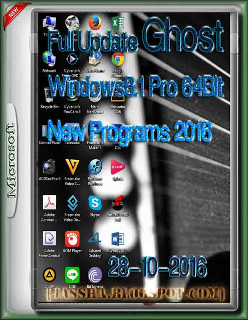 Full Update Ghost Windows8.1 Pro 64BIt 28-10-2016New Programs 2016