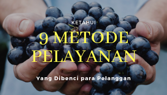 9 Metode Pelayanan yang tidak disukai Konsumen
