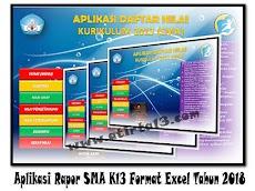 Aplikasi Rapor SMA K13 Format Excel Tahun 2018
