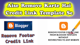 Blogger Template Se Footer Credit Kaise Remove Kare Bina Redirection