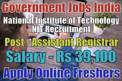 National Institute of Technology NIT Recruitment 2018