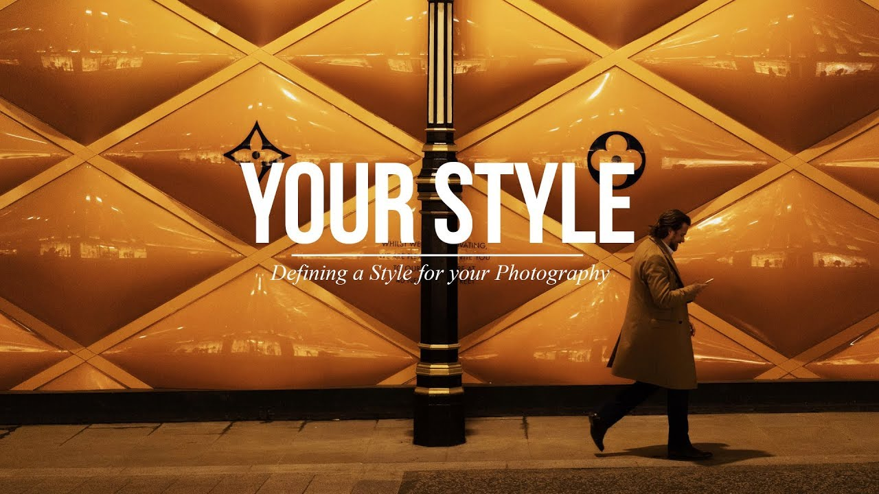 Defining a Style for your Photography