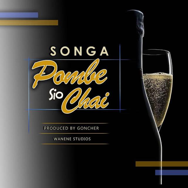 Songa - Pombe Sio Chai (Audio)