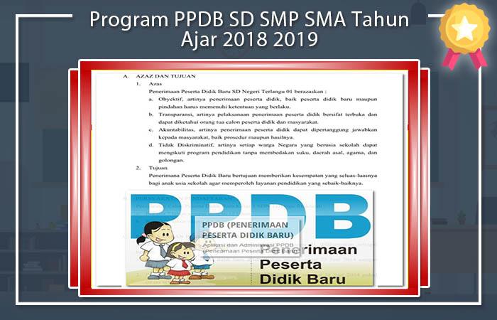 Program PPDB SD SMP SMA Tahun Ajar 2018 2019