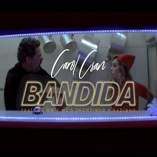 Baixar Bandida Carol Csan feat MC WM e MCs Jhowzinho e Kadinho Mp3 Gratis