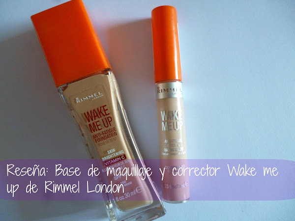 Reseña: Base de Maquillaje y corrector wake me up de Rimmel London