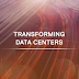 Thinking Digital Transformation? Think Data Center Modernization & Infrastructure Agility